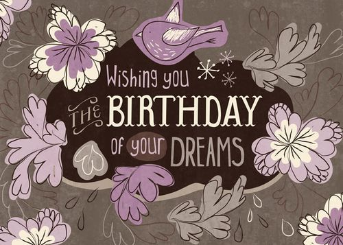 Wishing you THE BIRTHDAY of your DREAMS     tjn: