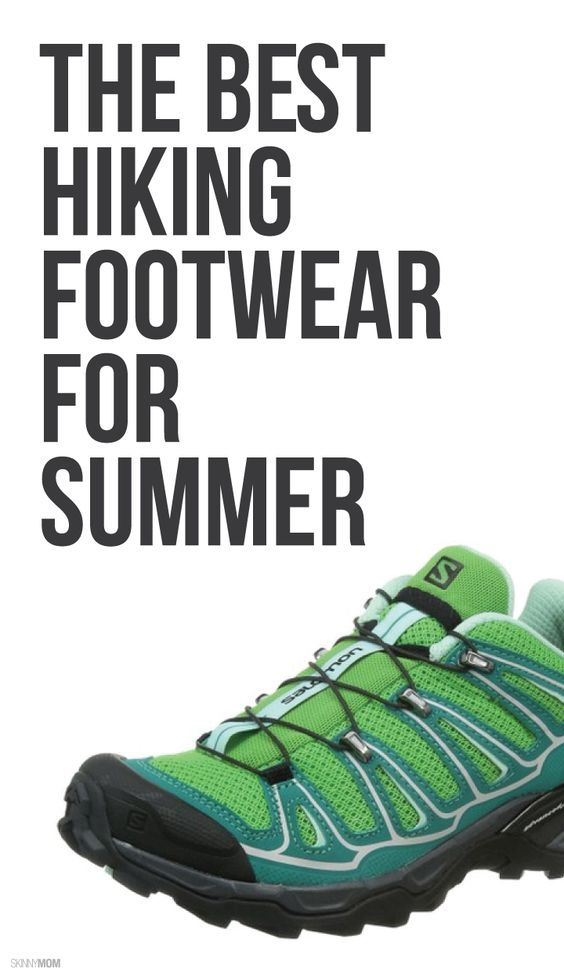The footwear you need for your next hike!