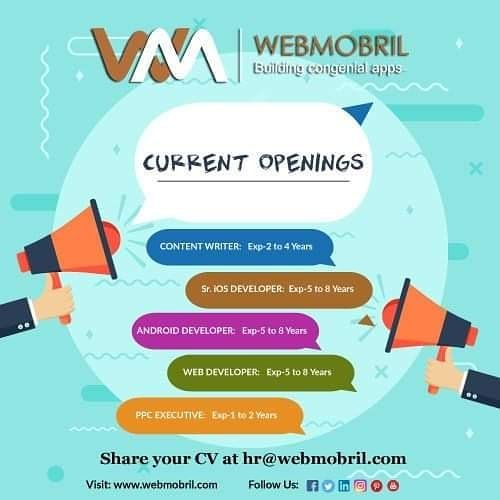Urgent Jobopenings At Webmobril Grab The Golden Chance To Be The Part Of Our Growing Team Interested Candidates Please Share Your Cv At Hr Webmobril C Desain