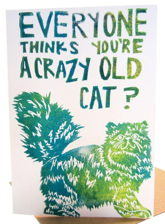 everyone thinks youre a crazy old cat birthday card song – Birthday Card Lyrics