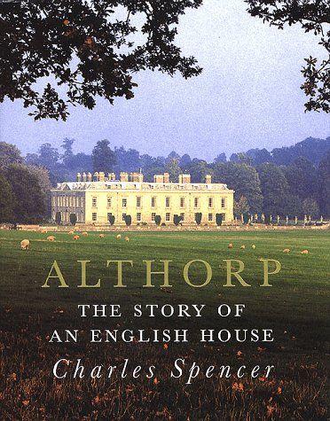 Althorp Childhood Home Of Princess Diana And Final