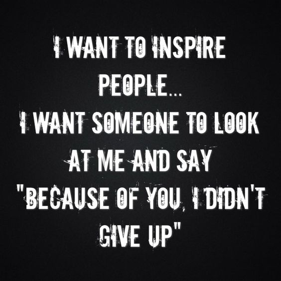 This Quote Means A Lot To Me Because At One Point In My