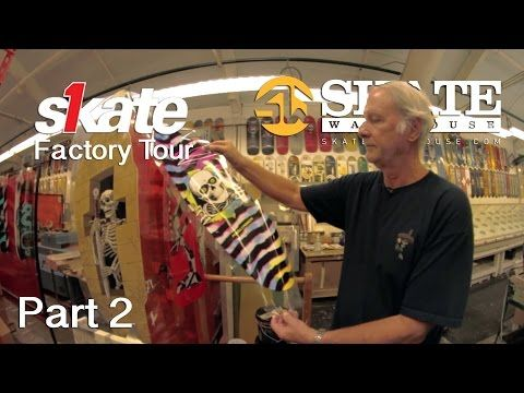 George Powell Tour Of Skate One Factory Part 2 Youtube With Images George Powell Factory Tours Tours