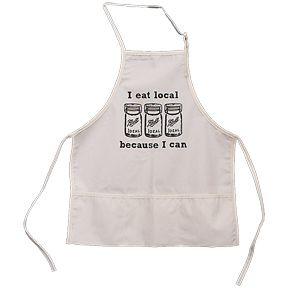 """""""I Eat Local, Because I Can"""" Apron, NorthernSun.com $20"""