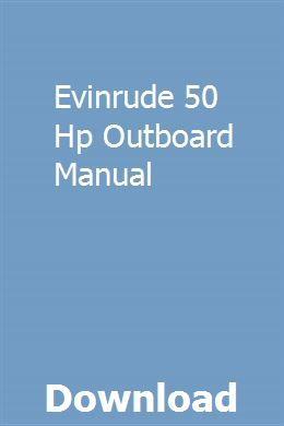 Evinrude 50 Hp Outboard Manual Repair Manuals Owners Manuals Manual