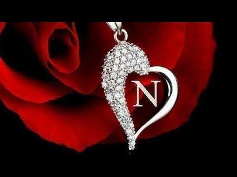 N Letter Video Status N Name Whatsapp Status N N Naam Ke Status N Love N Name Youtube N Names Name Decorations S Love Images