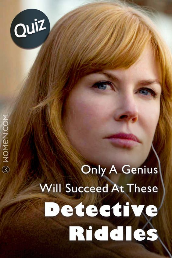 Quiz Only A Genius Will Succeed At These Detective Riddles Detective Riddles Riddles Quiz