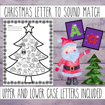 Christmas Letter Match Matching Letters To Letter Sounds Upper Lower Case Christmas Lettering Christmas Kindergarten Letter Sounds