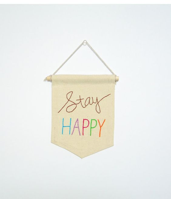 hand embroidered mini banner 5x7 by ArtandAroma, $24.00 https://www.etsy.com/ca/shop/ArtandAroma #mini banner #stayhappy