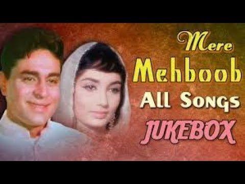 Mere Mehboob 1963 Hindi Movie All Songs Jukebox Rajender Kumar In 2020 Love Songs Hindi Songs Hindi Old Songs New romantic hindi songs 2021 best hindi songs all time indian audio jukebox 2021 загрузил: pinterest