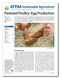 Pastured Poultry: Egg Production.  Many producers are looking for a cost-efficient way to integrate egg production into their existing farms. This publication examines many of the risk factors that beginning poultry farmers should consider before acquiring a pastured laying flock. It addresses animal-management issues including breed selection, housing, nutrition, predator control, and natural-resource management. It also discusses processing and marketing of the end product, table eggs.
