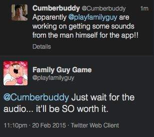 "cumberbuddy: ""Ahhhhhhhhhhhh Benedict's done some voices for the app!! I'm so excited about this guys. """
