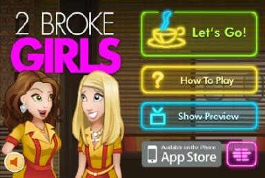 "♣""2 broke girls"" video game♣ツ"