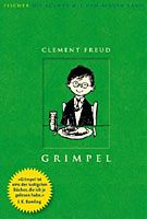 Clement Freud: Grimpel. Grimpel mag die Schule, denn hier kann er sich auf alles verlassen, die Regeln werden eingehalten und es gibt eine gewisse Ordnung im Gegensatz zum Chaos daheim.