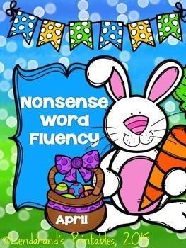 Nonsense Word Fluency April Assessment Pack by Ms. Lendahand   by Lendahand's Printables