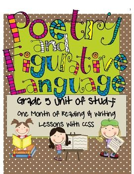 105 page Poetry and Figurative Language Unit for reading and writing workshops with 40 lessons all tied to grade 5 CCSS!!: Language Unit, 40 Lessons, Poetry Unit, Writer S Workshop, Figurative Language, Reading Writing, Language Arts