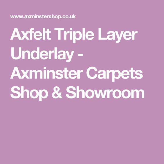 Axfelt Triple Layer Underlay - Axminster Carpets Shop & Showroom