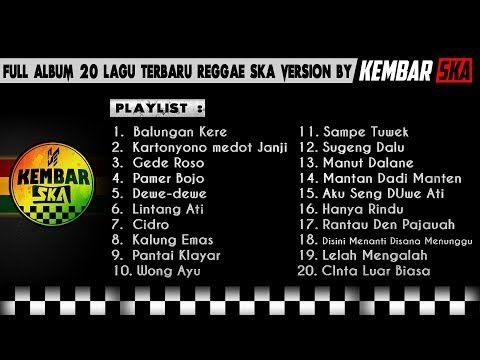 Full Album Lagu Terbaru Reggae Ska Version By Kembar Ska