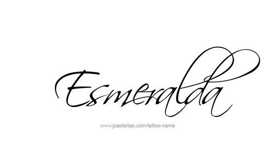 Tattoo Design Name Esmeralda