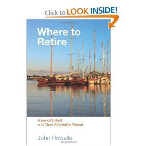 Where to retire 7th america 39 s best most affordable for Most affordable places to retire in the world