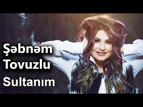 Mix Sebnem Tovuzlu 2017 Youtube Movie Posters Youtube Movies