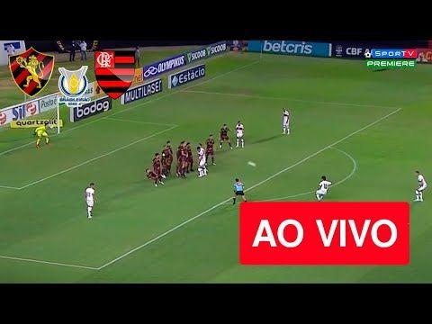 Sport X Flamengo Ao Vivo Assistir Com Imagem Ao Vivo Brasileirao 2021 Em 2021 Brasileirao Flamengo Ao Vivo Flamengo
