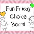 Fun Friday Choice Board. The download comes with a poster and choice cards for activities....