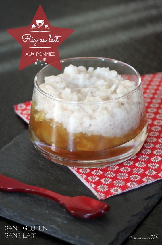 Riz au lait aux pommes sans gluten sans lait dessert - A table sans gluten et sans lait ...
