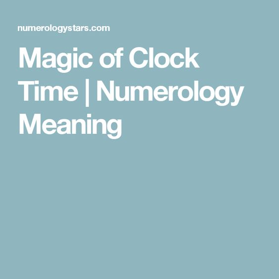 Magic Of Clock Time Numerology Meaning NUMEROLOGY Pinterest   Numerology  Chart Template