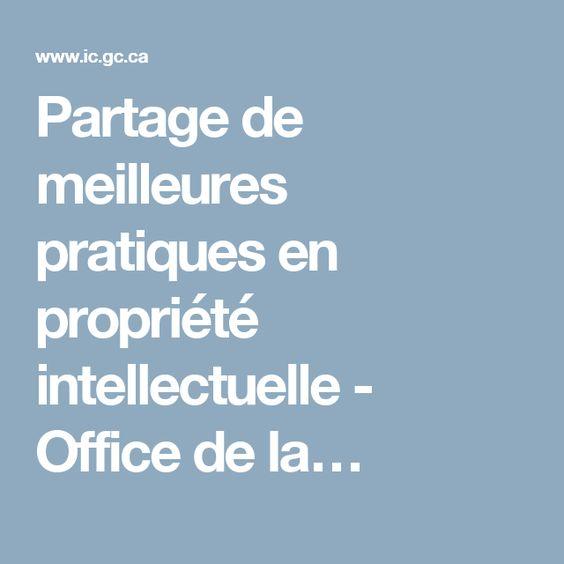 Partage de meilleures pratiques en propriété intellectuelle - Office de la…
