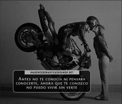 Imagenes De Motociclistas Enamorados Motos Frases Moteras