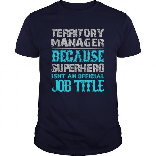 Territory Manager T Shirts, Hoodies. Check price ==► https://www.sunfrog.com/Jobs/Territory-Manager-Shirt-Navy-Blue-Guys.html?41382 $19