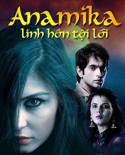 Phim Anamika – Linh Hồn Tội Lỗi | VTVcab1
