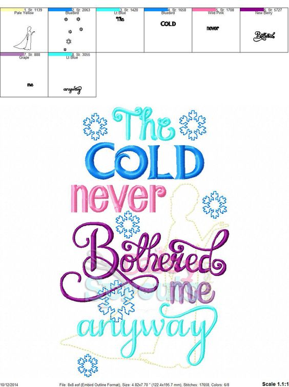 The Cold Never Bothered Me Anyway 2 - Machine Embroidery- Instant Download by DaisySproutsDesigns on Etsy https://www.etsy.com/listing/211098900/the-cold-never-bothered-me-anyway-2