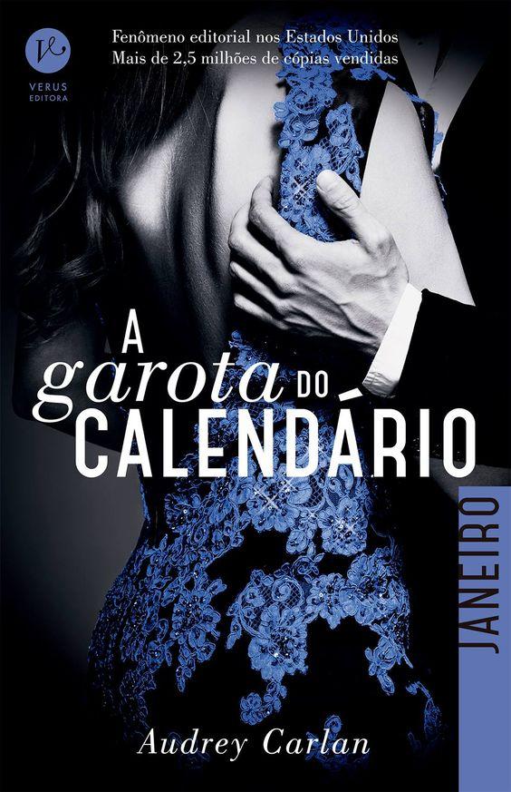 A Garota do Calendário: Janeiro (Calendar Girl: Januway) - Audrey Carlan - #Resenha | OBLOGDAMARI.COM
