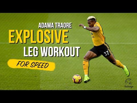 Explosiveness Workout For Soccer Players Adama Traore Speed Youtube In 2020 Soccer Player Workout Soccer Workouts Speed Workout