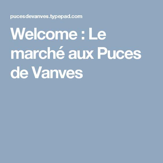 Welcome : Le marché aux Puces de Vanves