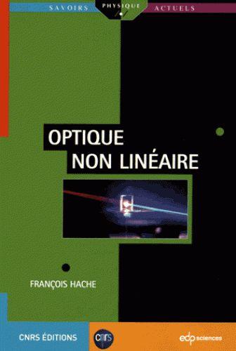 Optique non linéaire/François  Hache, 2016 http://bu.univ-angers.fr/rechercher/description?notice=000814973