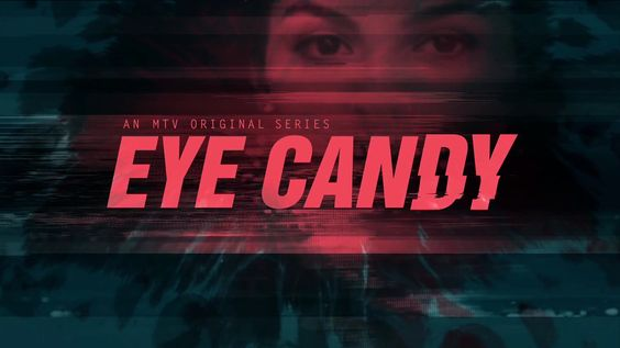 eye candy tv show - Google Search