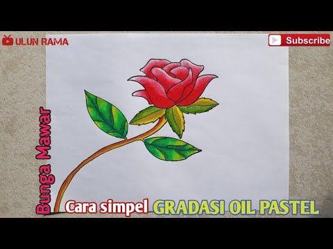Contoh Gambar Bunga Mawar Merah Cara Mudah Menggambar Bunga Mawar Merah Gradasi Warna Oil Pastel Teknik Menanam Bunga Mawar Mawar Gambar Bunga Mawar Merah