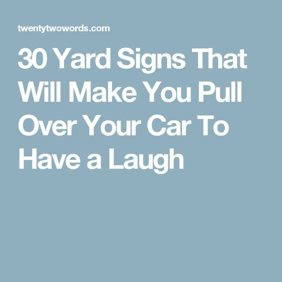 Pull Over Sign : Yard signs that will make you pull over your car to