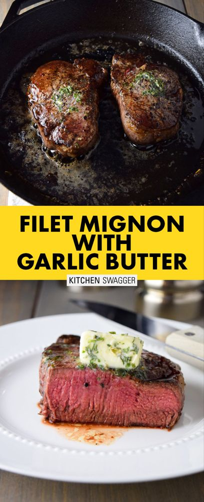 Pan-Seared Filet Mignon Recipe with Herb Butter
