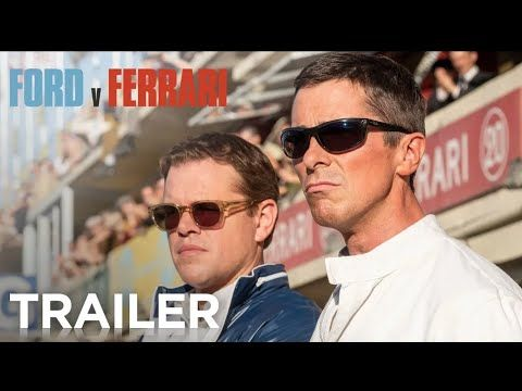 Ford V Ferrari Official Trailer Hd 20th Century Fox