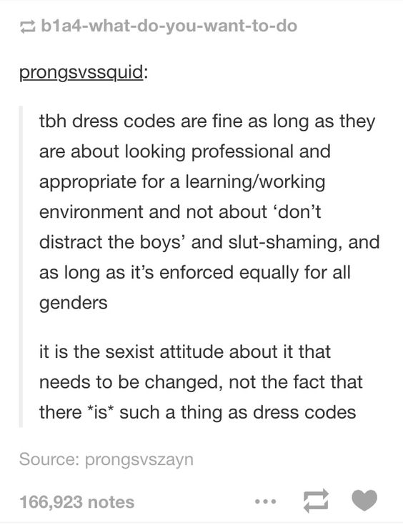 The problem with dress codes is the attitude behind it, not the dress code in and of itself.