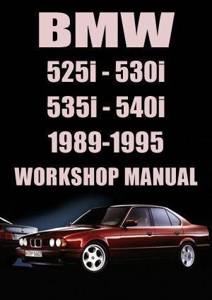 Bmw E34 525i 530i 535i 540i 1989 1995 Workshop Manual Bmw E34 Bmw Manual Car