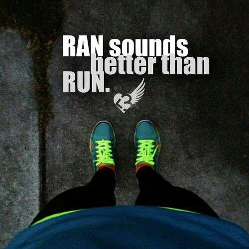 Ran sounds better than run.