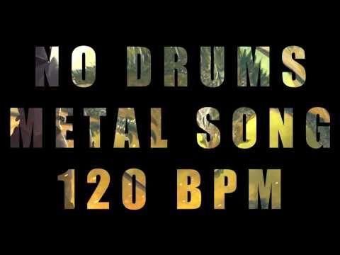 No Drums Metal Song 120 Bpm Breaking Free Youtube Metal Songs Songs Drums