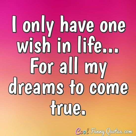 Funny Quote With Images Funny Quotes Quotes One Wish