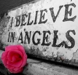 Angels I do believe..