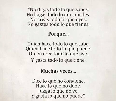 No Digas Todo Lo Que Sabes Frases Quotes Frases